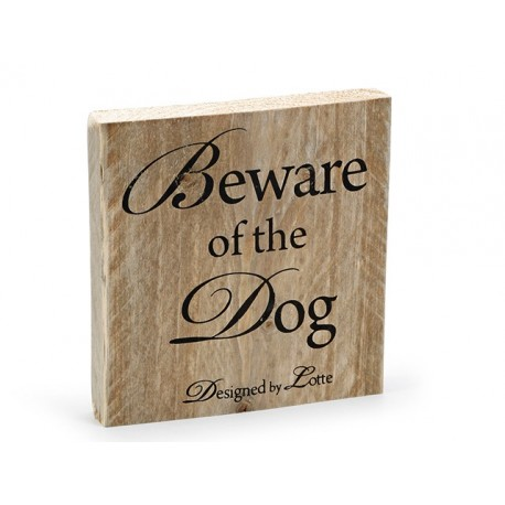 Beware of the Dog Skilt